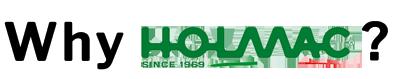Why Holmac? 1